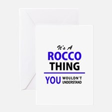 It's ROCCO thing, you wouldn't unde Greeting Cards