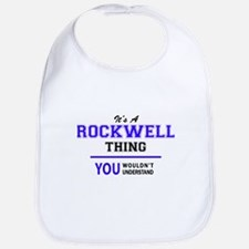 It's ROCKWELL thing, you wouldn't understand Bib