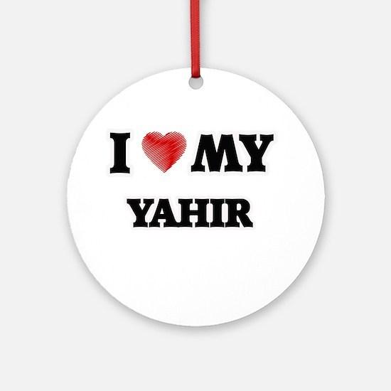I love my Yahir Round Ornament