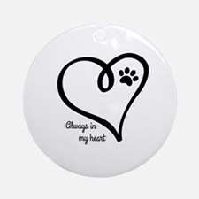 Always in my Heart Round Ornament