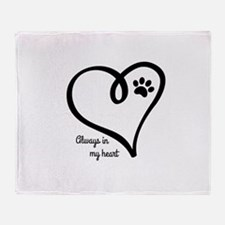 Always in my Heart Throw Blanket