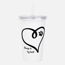 Always in my Heart Acrylic Double-wall Tumbler
