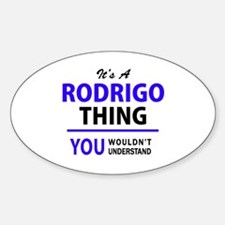 It's RODRIGO thing, you wouldn't understan Decal