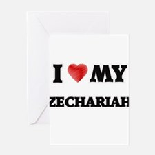 I love my Zechariah Greeting Cards