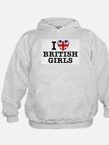 I Love British Girls Hoodie