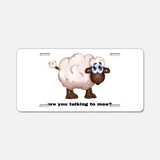 The Sheep -Talking to mea! Aluminum License Plate