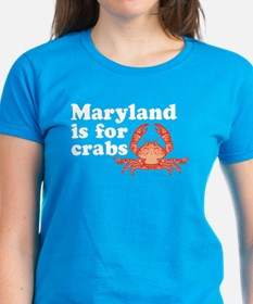 Maryland is for Crabs Tee
