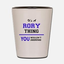 It's RORY thing, you wouldn't understan Shot Glass