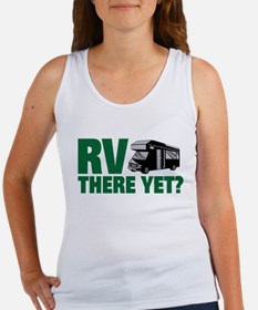 RV There Yet? Tank Top