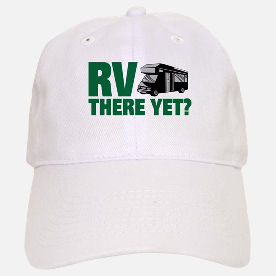 RV There Yet? Cap
