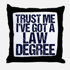 Lawyer Trust Me Throw Pillow