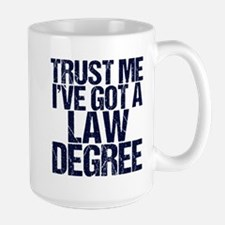 Lawyer Trust Me Mug