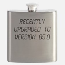 Recently Upgraded Funny 85th Birthday Flask