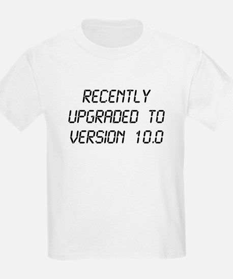 Recently Upgraded Funny 10th Birthday T-Shirt