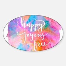 Happy Joyous Free Decal
