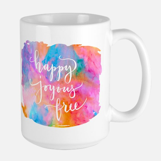 Happy Joyous Free Mugs