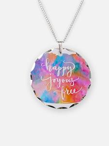 Happy Joyous Free Necklace