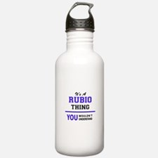 It's RUBIO thing, you Water Bottle