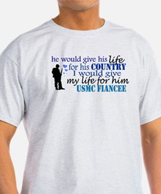 give my life for him T-Shirt