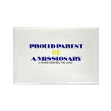 PROUD PARENT OF A MISSIONARY Rectangle Magnet (10