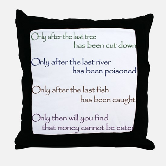 Cree Indian Prophecy Throw Pillow