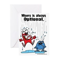 Misery is Optional Greeting Card