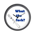 WHAT THE FORK? Wall Clock