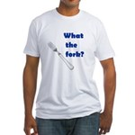WHAT THE FORK? Fitted T-Shirt