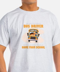 Jobs Tshirt - Be nice to your bus driver, it's a l