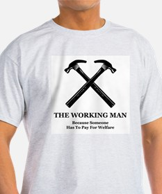 The Working Man T-Shirt