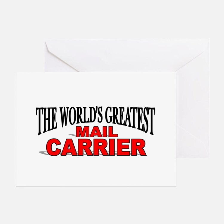 """""""The World's Greatest Mail Carrier"""" Greeting Cards"""