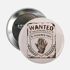 "Six Fingered Man Princess Bride 2.25"" Button"