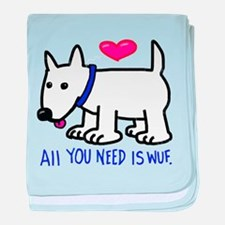 All you Need Is Wuf love baby blanket