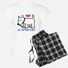 All you Need Is Wuf love Pajamas