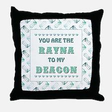 RAYNA to DEACON Throw Pillow