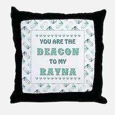 DEACON to RAYNA Throw Pillow