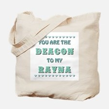 DEACON to RAYNA Tote Bag