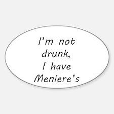 I have Meniere's Bumper Stickers