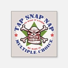 "Tap Snap Nap Square Sticker 3"" x 3"""