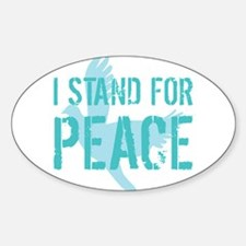 I Stand For Peace Oval Decal