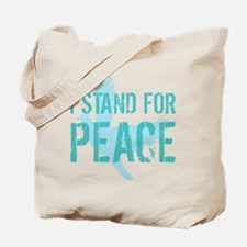I Stand For Peace Tote Bag