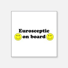 Eurosceptic on board Sticker