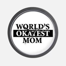 Worlds Okayest Greatest Mom Mother - Fu Wall Clock