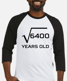 Square Root 80 Years Old Baseball Jersey