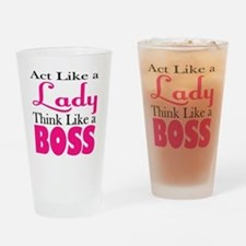 think like a boss Drinking Glass