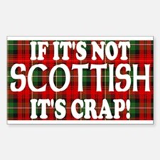 If it's not Scottish, It's Cr Rectangle Sticker 1