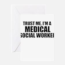 Trust Me, I'm A Medical Social Worker Greeting Car