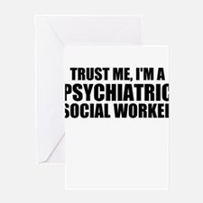 Trust Me, I'm A Psychiatric Social Worker Greeting