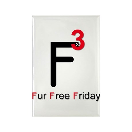 Fur Free Friday Rectangle Magnet