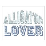 Alligator Lover Florida Fan Small Poster